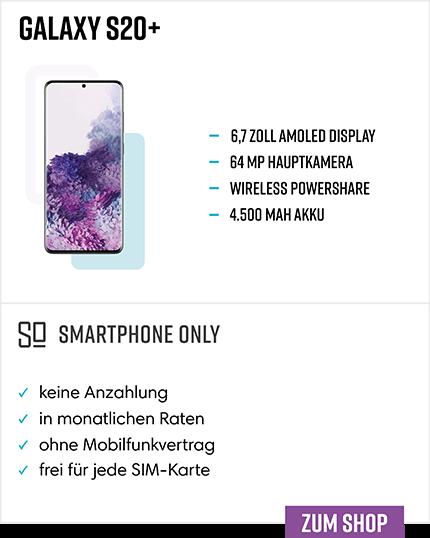 Samsung Galaxy S20+ Ratenkauf