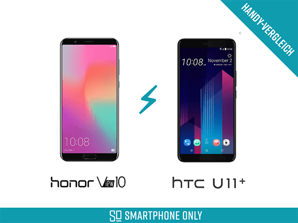 Handy Vergleich Honor View 10 Vs Htc U11 Plus Smartphone Only
